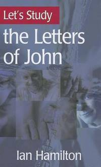 Let's Study the Letters Of John