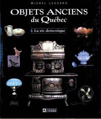 OBJETS ANCIENS DU QUEBEC(French Edition)