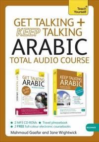 Get Talking/Keep Talking Arabic: A Teach Yourself Audio Pack (Teach Yourself Language)