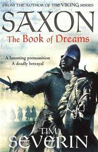 The Book of Dreams (1) (Saxon) by  Tim Severin - Paperback - 2015 - from preownedcdsdvdsgames (SKU: M7-NO3B-TOGP)