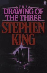 The Dark Tower. 2. The Drawing of the Three