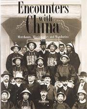 ENCOUNTERS WITH CHINA Merchants, Missionaries & Mandarins