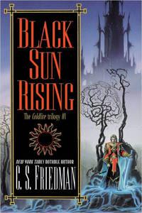 Black Sun Rising: The Coldfire Trilogy #1