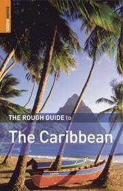 The Rough Guide to the Caribbean: More Than 50 Islands, Including the Bahamas (Rough Guide Travel...