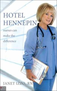 Hotel Hennepin by Janet Izzo Rn - Paperback - Signed First Edition - 2009 - from Walter Trach, Bookseller (SKU: 005468)