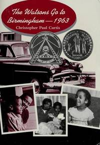 The Watsons Go to Birmingham - 1963 by  Christopher Paul Curtis - Paperback - 1998-01-01 - from AllAmericanTextbooks.com (SKU: SKU1213917)