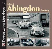 MG's Abingdon Factory (Those Were the Days...) (Those Were the Days ...)