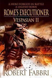 Rome's Executioner (Vespasian)