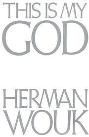 This Is My God by  Herman Wouk - Paperback - 1992 - from Top Notch books (SKU: 322886)