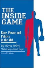 Inside Game: Race, Power and Politics in the NBA (Ohio History and Culture)