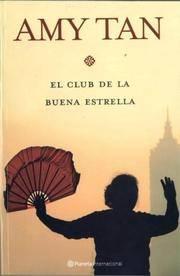 El Club De La Buena Estrella  the Joy Luck Club