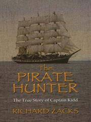 The Pirate Hunter: The True Story of Captain Kidd (Large Print Ed.)