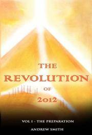 REVOLUTION OF 2012, VOL.1: The Preparation