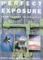 Perfect Exposure: From Theory to Practice by  Frances  Roger & Schultz - Hardcover - from Brit Books Ltd and Biblio.co.uk