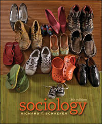 Sociology (Sociology (McGraw-Hill)) by Richard T. Schaefer - Hardcover - 11 - 2007-10-08 - from Ergodebooks (SKU: DADAX0073404144)