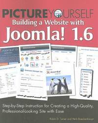 Picture Yourself Building a Web Site With Joomla 16