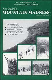 New England's Mountain Madness (New England's Collectible Classics)