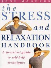 The Stress and Relaxation: A Practical Guide to Self-help Techniques (Positive Health) by Jane Madders - Paperback - 03/06/1997 - from Greener Books Ltd (SKU: 3638999)