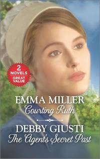 Courting Ruth and The Agent's Secret Past: The Agent's Secret Past