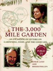 The 3000-Mile Garden - An Exchange of Letters on Gardening, Food, and the Good Life