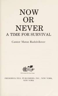 image of NOW OR NEVER  a Time for Survival