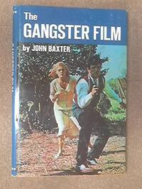 The Gangster Film by  John Baxter - Paperback - 1970 - from Blue Jacket Books and Biblio.com