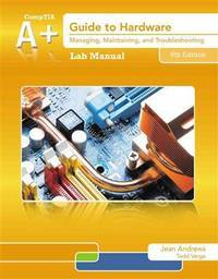 image of Lab Manual for Andrews' A+ Guide to Hardware, 6th