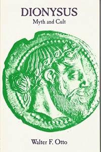 Dionysus: Myth and Cult