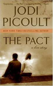 Pact,The: A Love Story