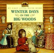My First Little House Books:  Winter Days in the Big Woods