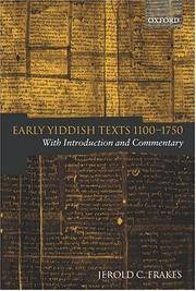 Early Yiddish Texts 1100-1750: With Introduction and Commentary