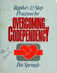 RAPHA's 12 Step Program for Overcoming Co-Dependency