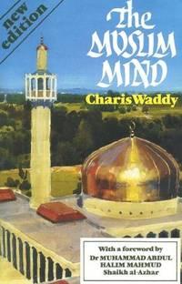 The Muslim Mind (Southern Literary Studies (Paperback))