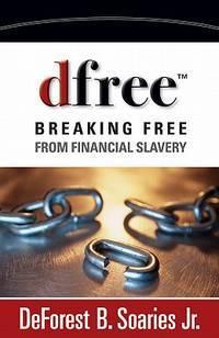 dfree: Breaking Free from Financial Slavery Soaries