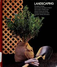 Landscaping (Home repair and improvement) by Time-life Books - Hardcover - 1983 - from Ergodebooks (SKU: SONG0809435144)
