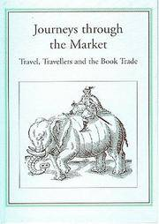 Journeys Through the Market: Travel, Travellers and the Book Trade