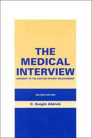 The Medical Interview: Gateway to the Doctor-Patient Relationship, Second Edition