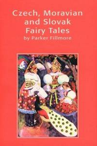 Czech, Moravian and Slovak Fairy Tales (The Hippocrene Library of Folklore)