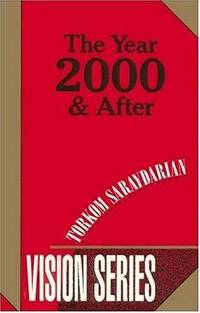 YEAR 2000 AND AFTER (Number 2 of the VISION SERIES)