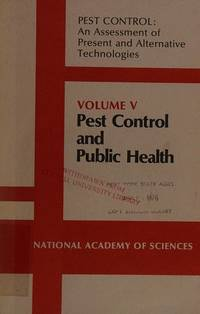 Pest Control: Pest Control and Public Health v. 5: An Assessment of Present and Alternative...