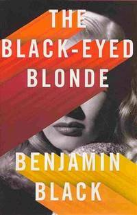 The Black-Eyed Blonde  **SIGNED 1st Edition /1st Printing **