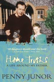 Home Truths -- Life around My Father