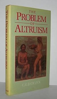The Problem of Altruism: Freudian-Darwinian Solutions