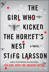 image of The Girl Who Kicked the Hornet's Nest: A Novel (Millennium Series)
