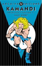 Kamandi - Archives, Volume 1 (Archive Editions (Graphic Novels))