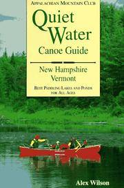 Quiet Water Canoe Guide: New Hampshire, Vermont