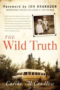 The Wild Truth (Signed First Edition)