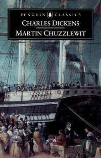 The Life and Advertures of Martin Chuzzlewit