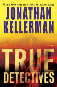 True Detectives by Jonathan Kellerman - First Edition - 2009-03-24 - from Bright Beacon Books (SKU: M002055)