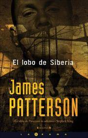 El lobo de Siberia (Latrama) (Spanish Edition) by  James Patterson - Paperback - from Cloud 9 Books and Biblio.com